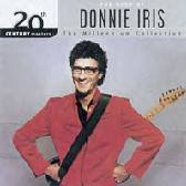 The Best Of Donnie Iris - Donnie Iris & The Cruisers - 2001